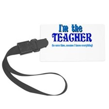 Im the teacher.png Luggage Tag
