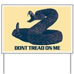 Dont Tread on me - updated Yard Sign