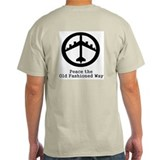 USAF &quot;Peace the Old Fashioned Way&quot; Grey T-Shirt