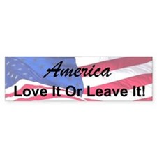America - Love It Or Leave It Bumper Bumper Sticker
