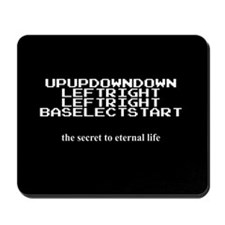 The Secret to Eternal Life Mousepad