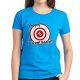 Why yes I do shoot like a girl Tee