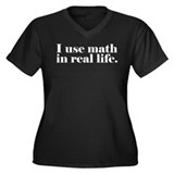 math in real life Plus Size T-Shirt
