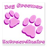 "Dog Groomer Extraordinaire Square Car Magnet 3"" x"