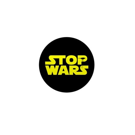 Stop Wars Mini Button