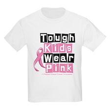 Tough Kids Wear Pink T-Shirt