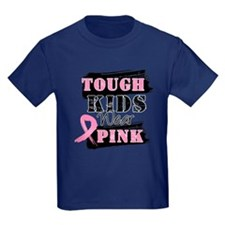 Tough Kids Wear Pink T
