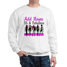 HAPPY 35TH BIRTHDAY Sweatshirt