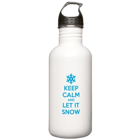 Keep calm and let it snow Stainless Water Bottle 1