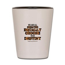 WE ARE ALL CREATED EQUALLY.. Shot Glass