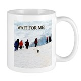 Wait for me - Coffee Mug