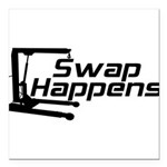 SwapHappensDesign2.png Square Car Magnet 3