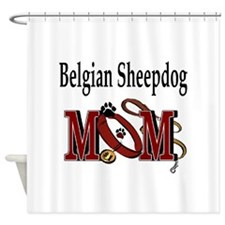 Belgian Sheepdog Mom Shower Curtain