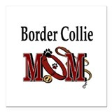 "Border Collie Mom Square Car Magnet 3"" x 3"""