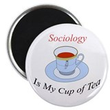 Sociology is my cup of tea Magnet