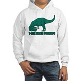 T-Rex Hates Pushups Hoodie Sweatshirt