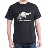 T-Rex Hates Pushups T-Shirt