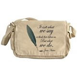 Austen What We Do Quote Messenger Bag