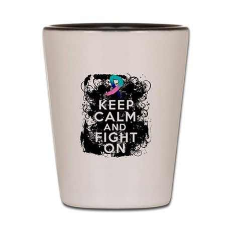 Thyroid Cancer Keep Calm and Fight On Shot Glass