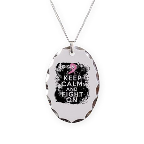 Breast Cancer Keep Calm and Fight On Necklace Oval