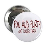 Fun & Flirty Button