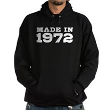 Made in 1972 Hoody