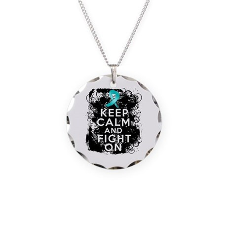 Ovarian Cancer Keep Calm and Fight On Necklace Cir