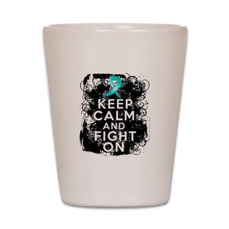 Ovarian Cancer Keep Calm and Fight On Shot Glass