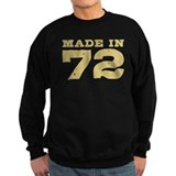 Made In 72 Sweatshirt