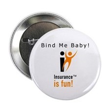 "2.25"" Button (10 pack): Insurance is fun!"