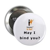 2.25&quot; Button (10 pack): Insurance is fun! May I