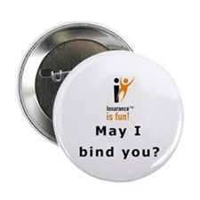 "2.25"" Button (10 pack): Insurance is fun! May I"