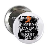 "Multiple Sclerosis Keep Calm and Fight On 2.25"" Bu"