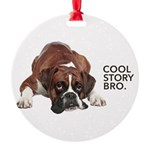 Cool Story Boxer Round Ornament