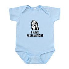 I Have Indian Reservations Infant Bodysuit