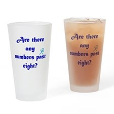 Numbers Past Eight Drinking Glass