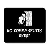 No comma splices Mousepad
