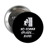 "No comma splices 2.25"" Button (10 pack)"