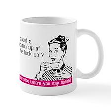Think before you say bullshit Small Mug