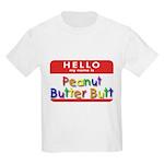 Peanut Butter Butt Kids T-Shirt