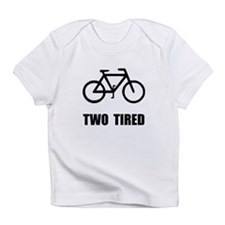 Two Tired Bike Infant T-Shirt