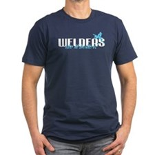 Welders Do It Better! T-Shirt
