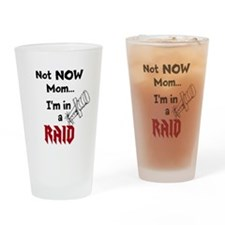 NotNowMomRaid-BW Drinking Glass
