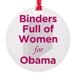 Binders Full of Women for Obama Round Ornament