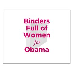 Binders Full of Women for Obama Small Poster