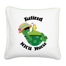 Retired NICU Nurse Gift Square Canvas Pillow