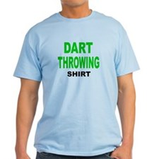 DART THROWING SHIRT .png T-Shirt