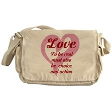 Love - to Be Real Must...Messenger Bag