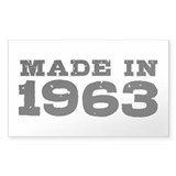 Made in 1963 Bumper Stickers
