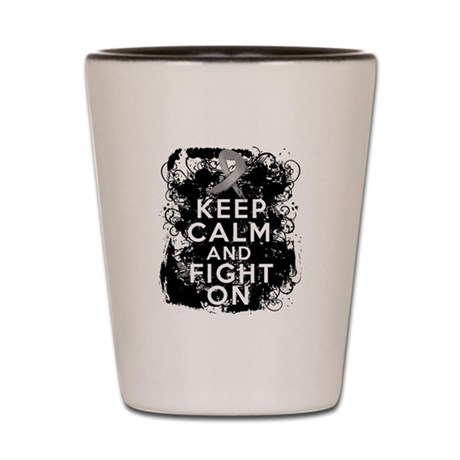 Brain Tumor Keep Calm Fight On Shot Glass